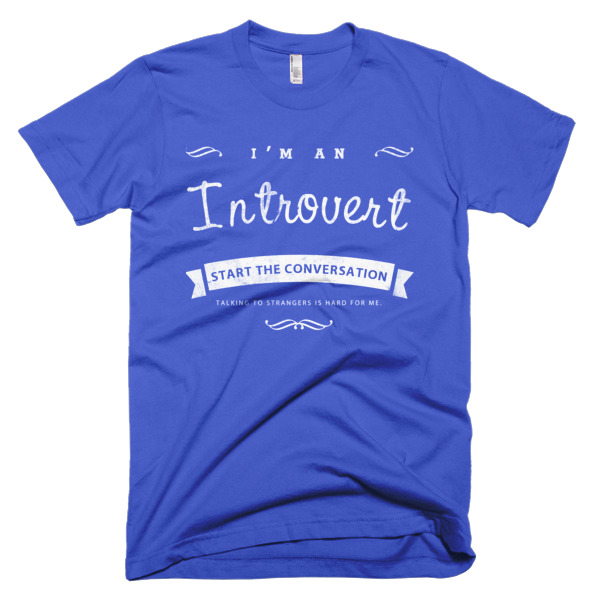 66935d079 I'm an Introvert – Short Sleeved T-Shirt for Introverts – Introverted People